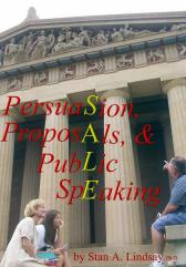 Great Business Books Persuasion Proposals and Public Speaking by Dr. Stan Lindsay